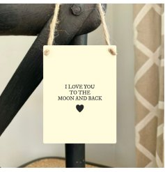 I love you to the moon and back. Our popular sentiment slogan sign is now available in cream and black.