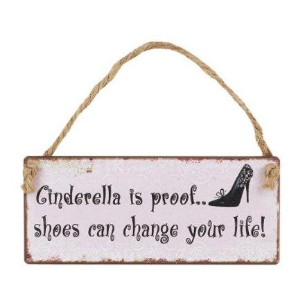 Cinderella Is Proof Metal Sign, 14cm