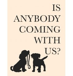 A Dog Themed Quote on a Large Metal Wall Sign